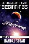 Defenders of the Rim: Beginnings (A Far Future SciFi Thriller, #1)