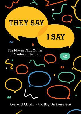 They Say / I Say by Gerald Graff