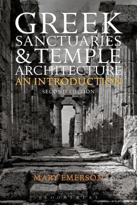 Greek Sanctuaries and Temple Architecture An Introduction