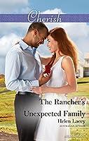 The Rancher's Unexpected Family (The Cedar River Cowboys)
