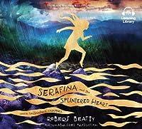 Serafina and the Splintered Heart (Serafina, #2)