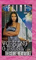 Working Girls (Flint, #2)