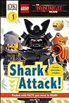 The LEGO Ninjago Movie: Shark Attack! (DK Readers L1)