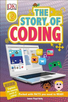 The Story of Coding - James Floyd Kelly