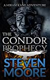 The Condor Prophecy (Hiram Kane Adventure #3)