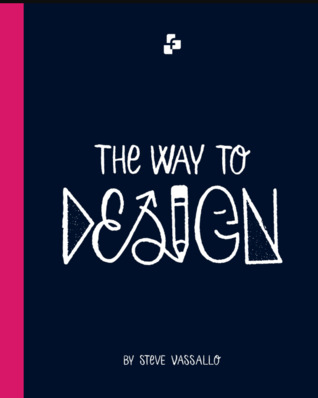 The Way to Design