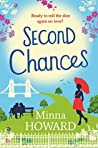 Second Chances: A wonderful, warm novel about finding love where you least expect it
