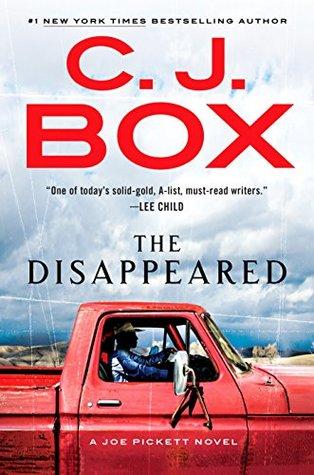 The Disappeared Joe Pickett 18 By Cj Box