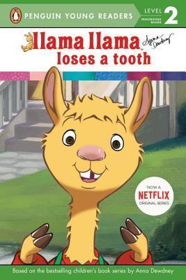 Llama Llama Loses a Tooth by Anna Dewdney