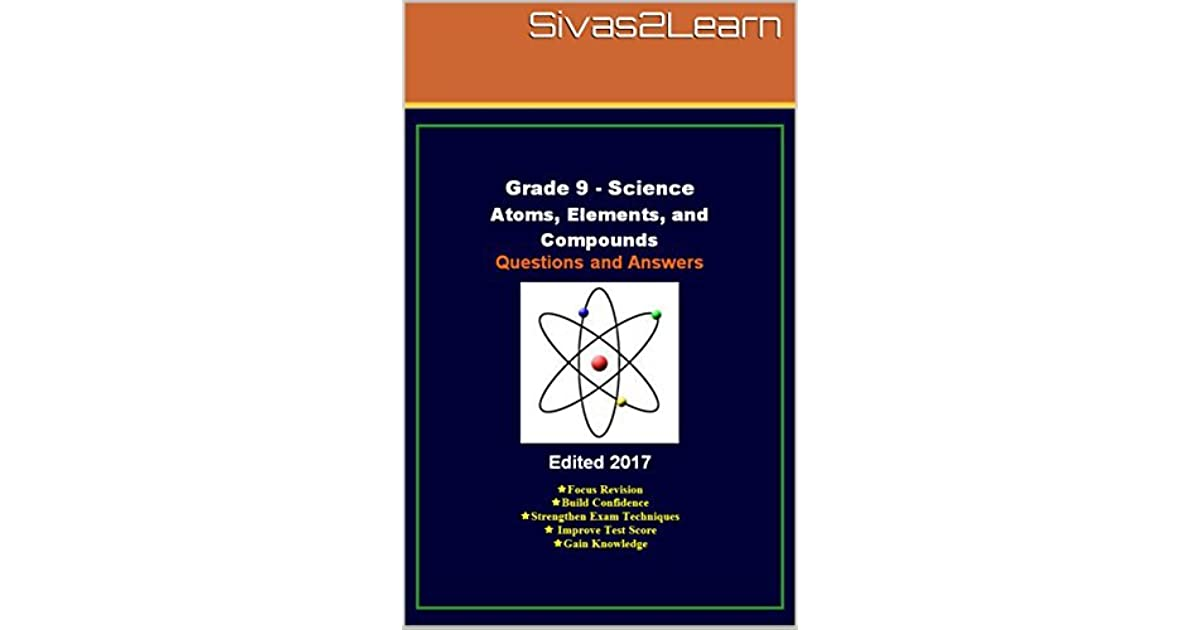 Grade 9 Science Questions and Answers: Atoms, Elements, and