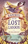 Rapunzel and the Lost Lagoon (Tangled, #1)