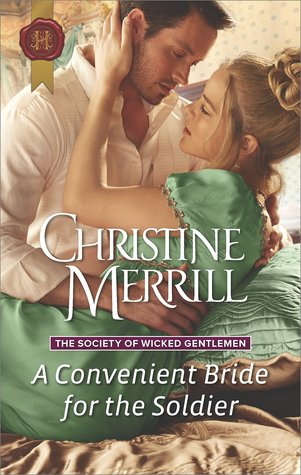 A Convenient Bride for the Soldier (The Society of Wicked Gentlemen, #1)