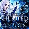 Shadow Hunted (Shadows of Salem #3)