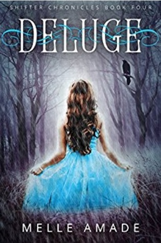 Deluge (Shifter Chronicles, #4)
