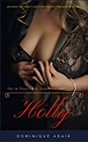 Holly (Southern Submissives Livro 1)