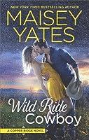 Wild Ride Cowboy (Copper Ridge, #9)