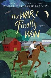 The War I Finally Won (The War That Saved My Life, #2)