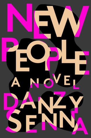 New People by Danzy Senna