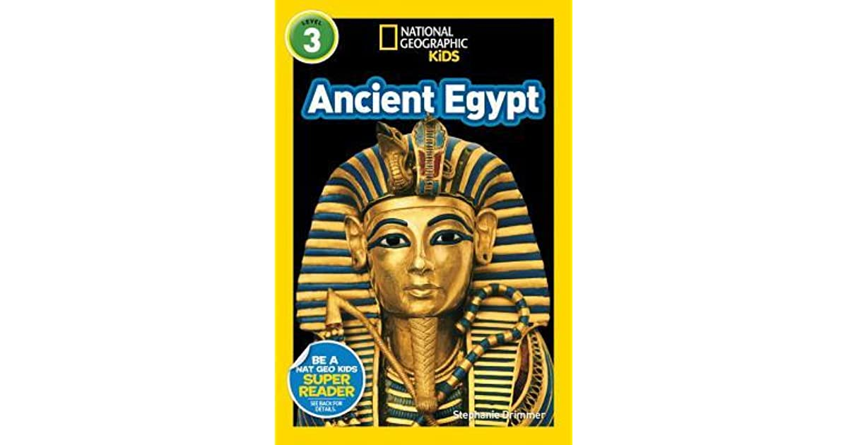 Ancient Egypt National Geographic Kids Readers L3