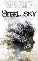 Steel & Sky (Tales of the Dead Man #1)