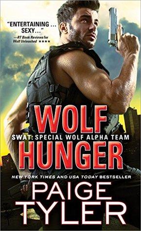 Wolf Hunger (SWAT, #7)