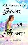 Swans of Atlantis (Matt and Kat #1)