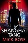 Shanghai Tang (Dan Roy, #4)