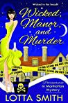 Wicked, Manor, and Murder (Paranormal in Manhattan, #7)
