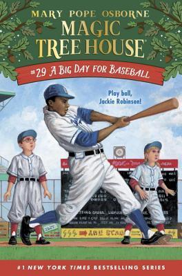 A Big Day for Baseball (Magic Tree House, #29)