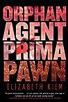 Orphan, Agent, Prima, Pawn (The Bolshoi Saga #3)