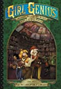 The Incorruptible Library (The Second Journey of Agatha Heterodyne Volume 3)