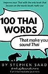 100 Thai Words That Make You Sound Thai: Thai for Intermediate Learners