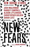 New Fears: New Horror Stories by Masters of the Genre