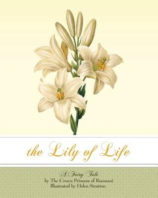 The Lily of Life: A Fairy Tale