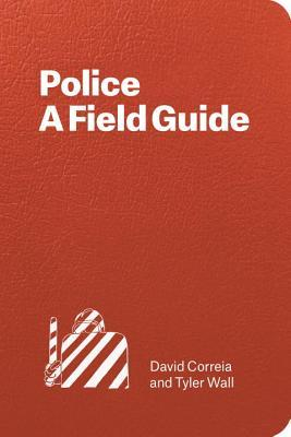 Police A Field Guide