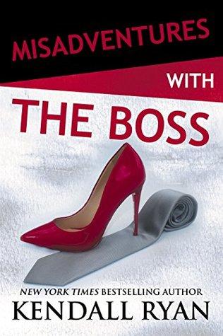 Misadventures with the Boss (Misadventures, #11)