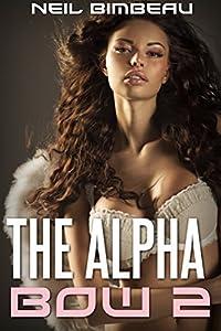 The Alpha Bow 2