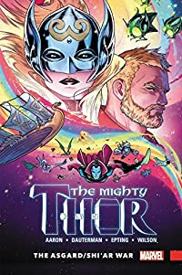 The Mighty Thor, Volume 3: The Asgard/Shi'ar War