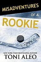 Misadventures of a Rookie (Misadventures, #10)