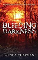 Bleeding Darkness (Stonechild and Rouleau, #5)