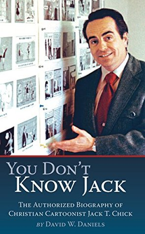 You Don't Know Jack by David W. Daniels