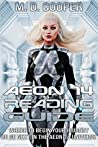 The Aeon 14 Reading Guide by M.D. Cooper