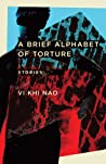 A Brief Alphabet of Torture: Stories