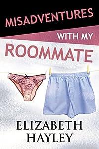 Misadventures with My Roommate (Misadventures, #9)