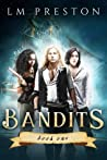 Bandits (Bandits, #1)