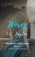 Woven (Mystic Valley, #1)