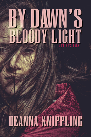 By Dawn's Bloody Light: An '80s-Style Horror Novella of Suspense, Fairies, and Revenge