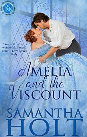 Amelia and the Viscount (Bluestocking Brides, #1)