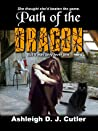 Path of the Dragon (Rise of the Dragonfly, #2)