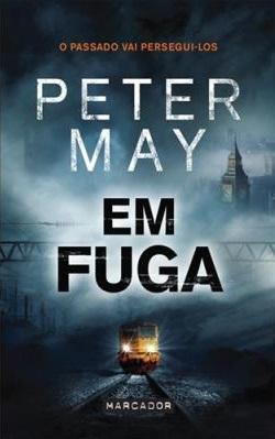 Em Fuga by Peter  May